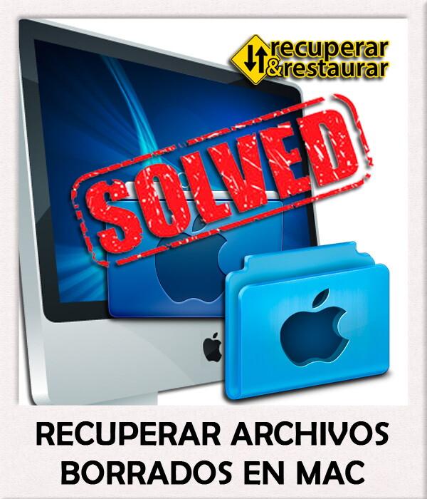 Recuperar Archivos Borrados del MAC