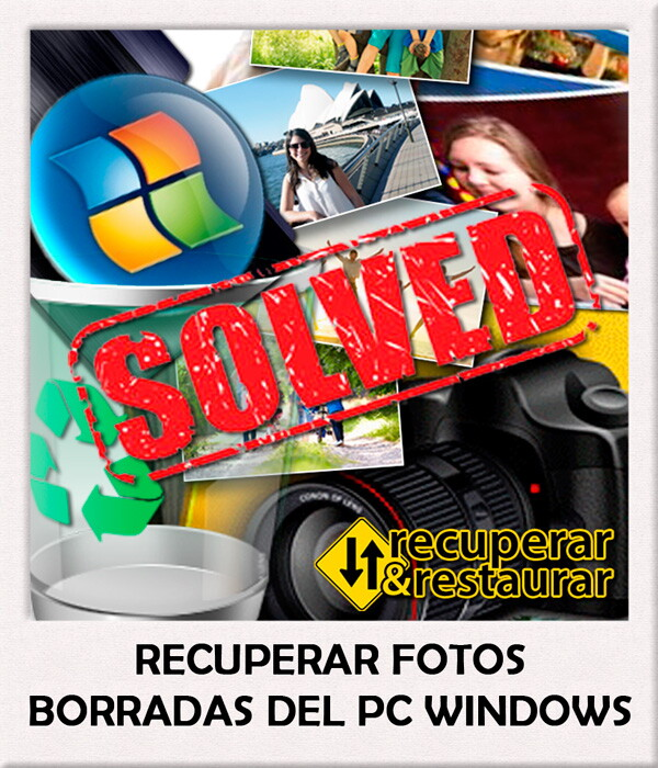 Recuperar Fotos Borradas del PC Windows